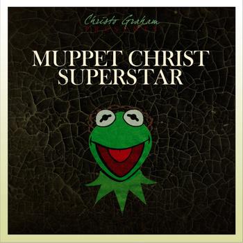 Muppet Christ Superstar